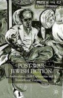 Brauner, David - Post-War Jewish Fiction: Ambivalence, Self Explanation and Transatlantic Connections - 9780333740354 - V9780333740354