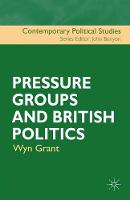 Grant, Wyn - Pressure Groups and British Politics - 9780333744857 - V9780333744857