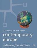 Richard Sakwa~Anne Stevens - Contemporary Europe (Palgrave Foundations S.) - 9780333772706 - KHS0056338