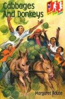 House, Margaret - Cabbages and Donkeys: Level 1 (Hop) (Hop, step, jump) - 9780333791684 - V9780333791684