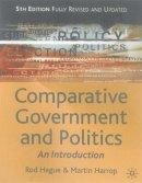 Hague, Rod, Harrop, Martin - Comparative Government and Politics 5th ed - 9780333929728 - KT00000319