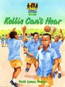 Reeves, Ruth - Kollie Can't Hear (Today's children) - 9780333933442 - V9780333933442