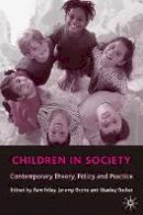 - Children in Society: Contemporary Theory, Policy, and Practice - 9780333945896 - V9780333945896