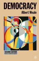 Weale, Albert - Democracy (Issues in Political Theory) - 9780333948750 - V9780333948750