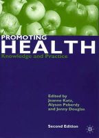 - Promoting Health: Knowledge and Practice - 9780333949306 - V9780333949306