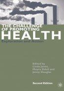 Jones, Linda - The Challenge of Promoting Health - 9780333949313 - V9780333949313