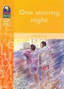 Robson, J. - One Stormy Night (Reading Worlds - Everyday World - Level 4) - 9780333955567 - V9780333955567