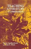 . Ed(s): Agathocleous, Tanya; Dean, Ann - Teaching Literature - 9780333987933 - V9780333987933