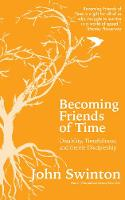 Swinton, John - Becoming Friends of Time: Disability, Timefullness, and Gentle Discipleship - 9780334055570 - V9780334055570