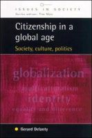 Delanty, . - Citizenship in a Global Age - 9780335204892 - KEX0285154