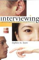 Keats, Daphne - Interviewing - 9780335206674 - V9780335206674