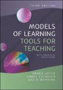 Joyce, Bruce; Calhoun, Emily; Hopkins, David - Models of Learning, Tools for Teaching - 9780335234196 - V9780335234196