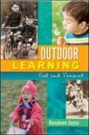 Joyce, Rosaleen - Outdoor Learning - 9780335243013 - V9780335243013