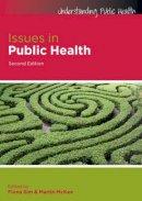 Sim, Fiona; McKee, Martin - Issues in Public Health - 9780335244225 - V9780335244225