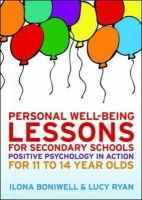 Boniwell, Ilona; Ryan, Lucy - Personal Well-Being Lessons for Secondary Schools - 9780335246168 - V9780335246168