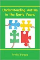 Perepa, Prithvi - Understanding Autism in Early Years - 9780335246649 - V9780335246649