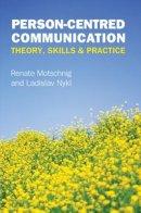 Motschnig, Renate; Nykl, Ladislav - Person-centred Communication - 9780335247288 - V9780335247288