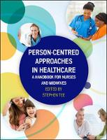 Tee - Person-Centred Approaches in Healthcare: A Handbook for Nurses and Midwives - 9780335263585 - V9780335263585