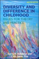 Robinson, Kerry, Jones-Diaz, Criss - Diversity and Difference in Childhood: Issues for Theory and Practice - 9780335263646 - V9780335263646