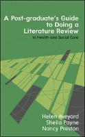 Payne, Sheila - Post-Graduate's Guide to Doing a Literature Review in Health and Social Care - 9780335263684 - V9780335263684