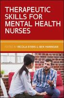 Evans, Nicola, Hannigan, Ben - Therapeutic Skills for Mental Health Nurses - 9780335264407 - V9780335264407