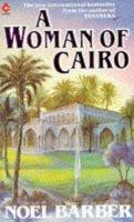 Barber, Noel - A Woman of Cairo (Coronet Books) - 9780340377727 - KLN0010152