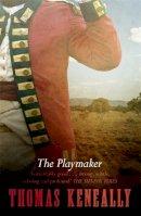 Keneally, Thomas - The Playmaker - 9780340422632 - V9780340422632