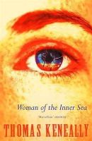 Keneally, Thomas - Woman of the Inner Sea - 9780340579749 - KST0020730