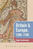 HOULBROOKE, RALPH - Britain and Europe, 1500-1780 - 9780340581193 - 9780340581193