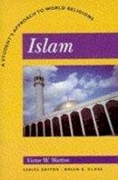 Watton, Victor W. - Islam - 9780340587959 - V9780340587959