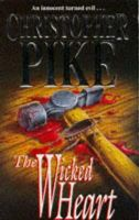 Christoper Pike - The Wicked Heart - 9780340616420 - KST0029891