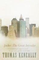 Keneally, Thomas - Jacko: The Great Intruder - 9780340632437 - KKD0003432