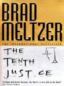 Meltzer, Brad - The Tenth Justice - 9780340658154 - KKD0005956