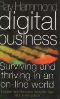 Raymond Hammond - Digital Business: Surviving and Thriving in an On-line World - 9780340666593 - KHS0070781