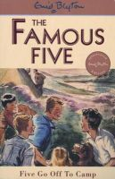 Blyton, Enid - Five Go Off to Camp (Famous Five Classic) - 9780340681121 - 9780340681121