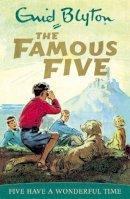 Blyton, Enid - Five Have a Wonderful Time (Famous Five Classic) - 9780340681169 - 9780340681169