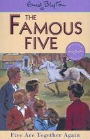 Blyton, Enid - Five Are Together Again (Famous Five Classic) - 9780340681268 - 9780340681268