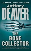 Deaver, Jeffery - The Bone Collector - 9780340682111 - KRF0017843