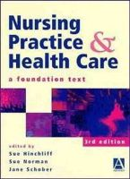Susan M. Hinchliff~Sue Norman~Jane Schober - Nursing Practice and Health Care - 9780340692301 - KHS0056340