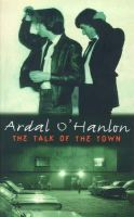 O'Hanlon, Ardal - The Talk of the Town - 9780340693087 - KI20002676