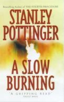 Pottinger, Stanley - A Slow Burning - 9780340695920 - KST0022214