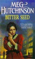Hutchinson, Meg - Bitter Seed - 9780340696866 - KIN0007064