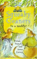 French, Vivian - Squeaky Cleaners In a Muddle! (My First Read Alone) - 9780340726655 - KTK0091336