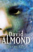 Almond, David - Heaven Eyes - 9780340743683 - KLN0014485