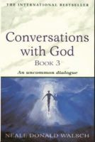 Donald Walsch, Neale - Conversations With God (Bk. 3) - 9780340765456 - V9780340765456