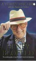 Blofeld, Henry - A Thirst for Life: With the Accent on Cricket - 9780340770504 - KRF0025806