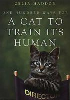 - One Hundred Ways for a Cat to Train Its Human - 9780340786055 - V9780340786055