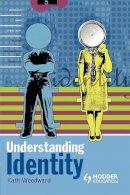 Woodward, Kath - Understanding Identity - 9780340808504 - V9780340808504