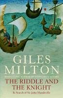 Milton, Giles - The Riddle and the Knight - 9780340819456 - V9780340819456