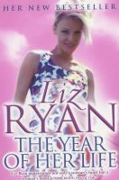 Liz Ryan - The Year of Her Life - 9780340819975 - KOC0005312